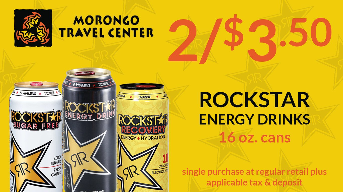 Morongo Travel Center... Geet 2 Rockstar Energy Drinks for $3.50! Click here to visit their website for more details (Link opens in a new window or app.)