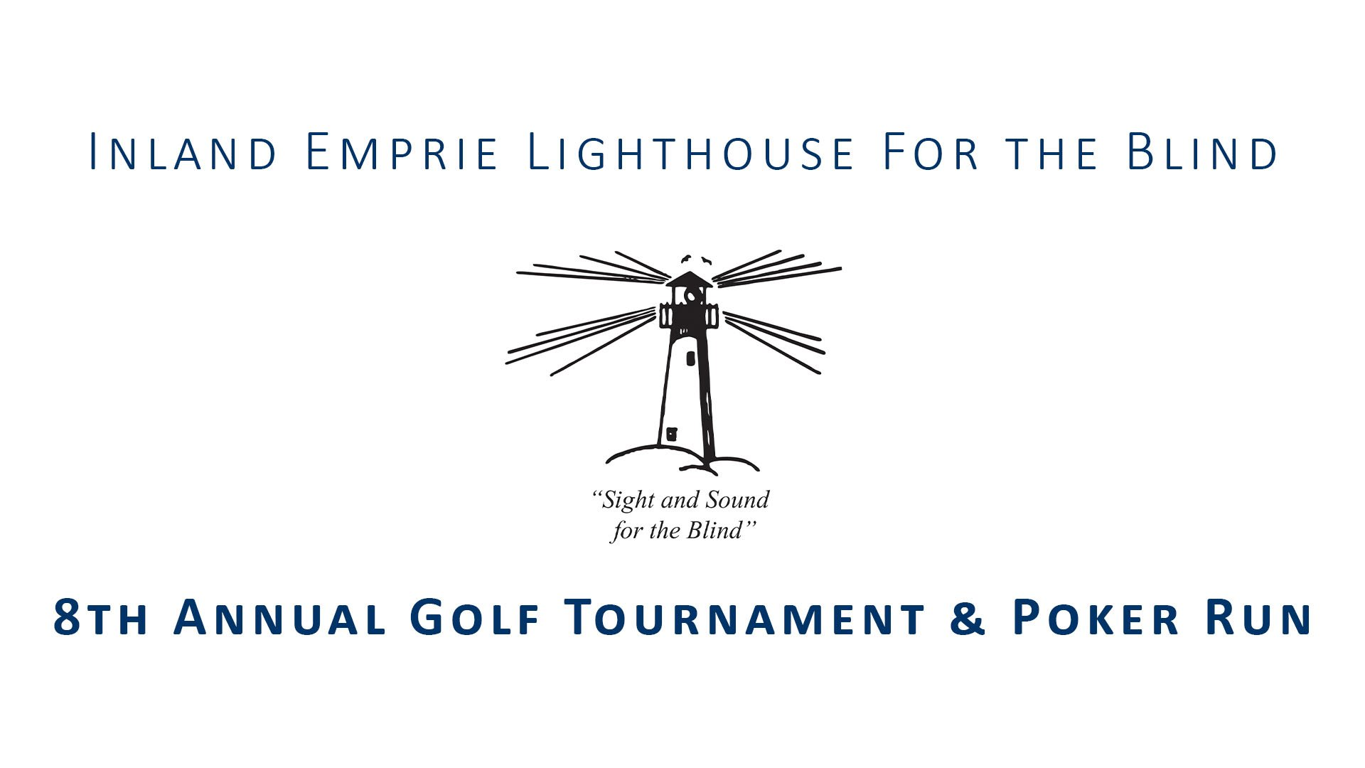 Inland Empire Lighthouse for the Blind 8th Annual Golf Tournament & Poker Run