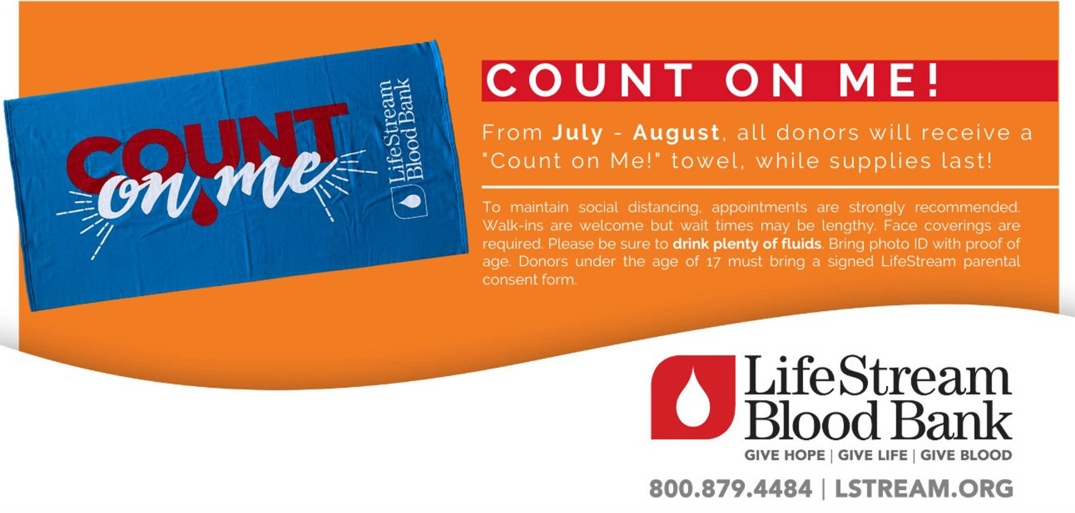 """From July - August, all donors will receive a """"Count on Me!"""" towel, while supplies last! Event organized by LifeStram Blood Bank"""